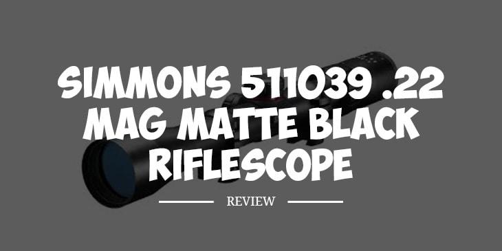 Simmons 511039 .22 Mag(R) Matte Black Riflescope